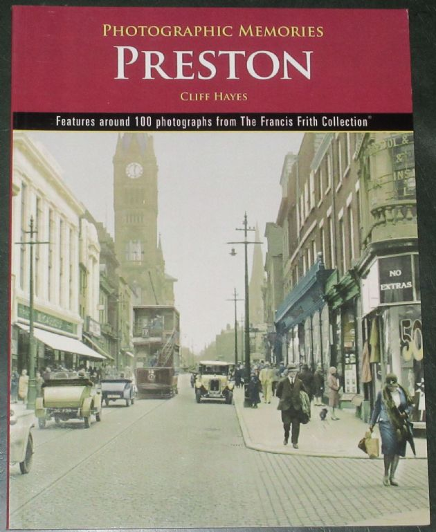 Preston - Photographic Memories, by Cliff Hayes